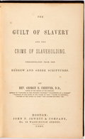 Books:Americana & American History, [Biblical Defense of Anti-Slavery by the Pastor of the Church ofPuritans]. George B. Cheever. The Guilt of Slavery and ...