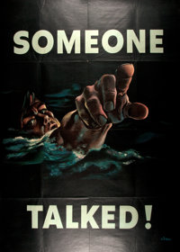 [World War II]. Fred Siebel Someone Talked Propaganda Poster. No. 18. Issued by the