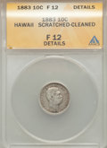 Coins of Hawaii, 1883 10C Hawaii Ten Cents -- Cleaned, Scratched -- ANACS. Fine 12 Details. NGC Census: (6/443). PCGS Population (19/697). M...