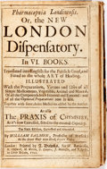 Books:Medicine, William Salmon. Pharmacopoeia Londinensis. Or, the New LondonDispensatory. London: J. Dawks, 1702. Sixth edition. C...