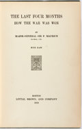 Books:World History, Major-General Sir. F. Maurice. The Last Four Months How the War Was Won. Boston: Little, Brown, and Company, 191...