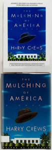 Books:Literature 1900-up, Harry Crews. SIGNED. The Mulching of America. New York:Simon and Schuster, 1995. Includes a first edition and advan...(Total: 2 Items)