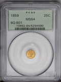 California Fractional Gold: , 1859 25C Liberty Round 25 Cents, BG-801, R.3, MS64 PCGS. PCGSPopulation (35/14). (#10662)...