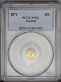 California Fractional Gold: , 1871 25C Liberty Round 25 Cents, BG-838, R.2, MS62 PCGS. PCGSPopulation (123/75). (#10699)...