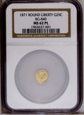 California Fractional Gold: , 1871 25C Liberty Round 25 Cents, BG-840, Low R.4, MS62 ProoflikeNGC. PCGS Population (30/36). (#10701)...