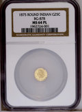 California Fractional Gold: , 1875 25C Indian Round 25 Cents, BG-878, R.3, MS64 Prooflike NGC.PCGS Population (45/13). (#10739)...