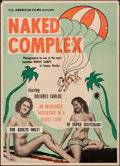 """Movie Posters:Adult, Naked Complex (U.S. American Films, 1963). Poster (23"""" X 32""""). Adult.. ..."""