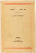 Books:Literature 1900-up, Aldous Huxley. Brief Candles. London: Chatto & Windus, 1930. First edition. Publisher's red cloth and original dust ...