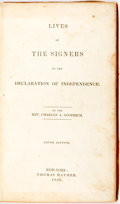 Books:Americana & American History, Charles Goodrich. Lives of the Signers to the Declaration ofIndependence. New York: Thomas Mather, 1836. Fifth edit...