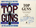 Books:Americana & American History, Joe Foss and Matthew Brennan. INSCRIBED ASSOCIATION COPY. TopGuns: America's Fighter Aces Tell Their Stories. Simon...