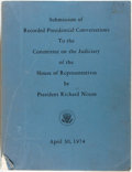 Books:Americana & American History, [Richard Nixon, Watergate]. Submission of Recorded PresidentialConversations To the Committee on the Judiciary of the H...