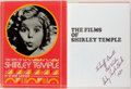 Books:Biography & Memoir, [Inscribed by Shirley Temple]. Robert Windeler. The Films ofShirley Temple. New Jersey: Citadel Press, [1978]. Firs...