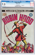 Golden Age (1938-1955):Classics Illustrated, Classic Comics #7 Robin Hood - Original Edition (Gilberton, 1942)CGC VF- 7.5 Off-white pages....