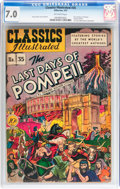 Golden Age (1938-1955):Classics Illustrated, Classics Illustrated #35 The Last Days of Pompeii - Original Edition (Gilberton, 1947) CGC FN/VF 7.0 Off-white pages....