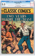 Golden Age (1938-1955):Adventure, Classic Comics #25 Two Years Before the Mast - Original Edition (Gilberton, 1945) CGC VF 8.0 Off-white to white pages....
