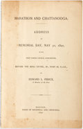 Books:Americana & American History, Edward L. Pierce. Marathon and Chattanooga. Address on MemorialDay...Boston: Rockwell and Churchill, 1890. First ed...