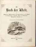 Books:Natural History Books & Prints, [Natural History]. Das Buch der Welt (The Book of the World). Stuttgart, 1863. With many hand-colored and black and ...