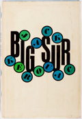 Books:Literature 1900-up, Jack Kerouac. Big Sur. Farrar, Straus and Cudahy, 1962.First edition, first printing. Publisher's binding. Original...