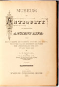 Books:World History, L. W. Yaggy and T. L. Haines. Museum of Antiquity. Chicago: Western Publishing, 1880. First edition. Thick octav...
