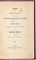 Books:Americana & American History, [John Adams]. Deeds...Relating to the Land and Library Presented to the Town of Quincy by President Adams, Together with...