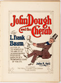 Books:Children's Books, L. Frank Baum. John Dough and the Cherub. Chicago: Reilly& Britton, [1906]. With color plates. Publisher's prin...