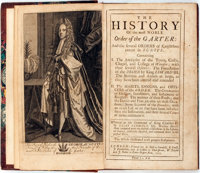 Elias Ashmole. The History of the Most Noble Order of the Garter: and the several Orders of Knighthood extant i