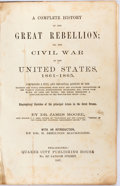 Books:Americana & American History, [Civil War]. James Moore. A Complete History of the GreatRebellion; or the Civil War in the United States, 1861-1865....
