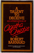 Books:Reference & Bibliography, [Bibliography]. Robert Barnard. SIGNED. A Talent to Deceive. AnAppreciation of Agatha Christie. London: publish...