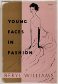 Books:Biography & Memoir, Beryl Williams. Young Faces in Fashion. Philadelphia: J.B. Lippincott, [1956]. First edition. Publisher's printed cl...
