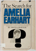 Books:Americana & American History, Fred Goerner. The Search for Amelia Earhart. Garden City:Doubleday, 1966. First edition. Octavo. 319 pages. Publish...