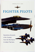 Books:Americana & American History, Jon E. Lewis. Fighter Pilots. New York: MJF Books, [2002].First edition. Publisher's binding in dust jacket. Some m...