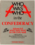 Books:Americana & American History, Stewart Sifakis. Who Was Who in the Confederacy. New York:Facts on File, [1988]. Quarto. Photo illustrated. Publish...