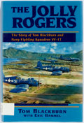 Books:Biography & Memoir, Tom Blackburn with Eric Hammel. SIGNED. The Jolly Rogers.Pacifica, California: Pacifica Press, 1997. Later edition,...