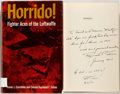 Books:World History, Trevor J. Constable and Colonel Raymond F. Toliver. SIGNED. Horrido! Fighter Aces of the Luftwaffe. New York: MacMil...