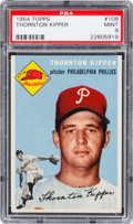 Baseball Cards:Singles (1950-1959), 1954 Topps Thornton Kipper #108 PSA Mint 9 - Two Higher. ...