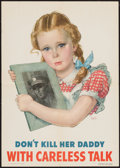 "Movie Posters:War, World War II Propaganda (U.S. Government Printing Office, 1944). Poster (15"" X 20"") ""Don't Kill Her Daddy."" War.. ..."