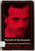 Books:Americana & American History, Gerald R. Ford. SIGNED. Portrait of the Assassin. New York:Simon and Schuster, 1965. First edition. Signed in 1995....