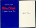 Books:Americana & American History, Richard Nixon. SIGNED. Real Peace: A Strategy for the West.New York: n.p., [1983]. Private edition, stated first pr...