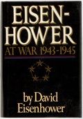 Books:Americana & American History, David Eisenhower. SIGNED. Eisenhower at War, 1943-1945. NewYork: Eisenhower, [1986]. First edition. Signed by David...