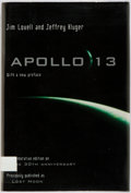 Books:Americana & American History, Jim Lovell and Jeffrey Kluger. SIGNED. Apollo 13. Boston:Houghton Mifflin, [2000]. Previously published as Lost Moo...