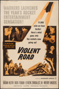 "Movie Posters:Adventure, Violent Road (Warner Brothers, 1958). Poster (40"" X 60"") Style Y.Adventure.. ..."