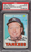 Baseball Cards:Autographs, Signed 1967 Topps Mickey Mantle #150 PSA/DNA Authentic. ...