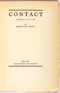 Elliott White Springs. SIGNED/LIMITED. Contact. New York: Elliott Springs, [1930]. First editio