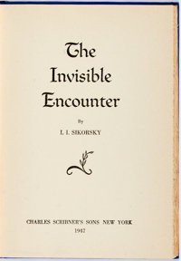 Igor Sikorsky. SIGNED. The Invisible Encounter. New York: Scribner's, 1947. First edition. S
