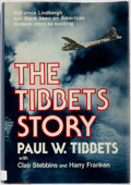 Books:Biography & Memoir, Paul W. Tibbets. INSCRIBED. The Tibbets Story. New York: Stein and Day, [1978]. First edition. Inscribed by the au...