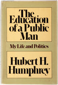 Books:Biography & Memoir, Hubert H. Humphrey. SIGNED. The Education of a Public Man.Garden City: Doubleday, 1976. First edition. Signed by ...