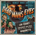 "Movie Posters:Horror, Dead Man's Eyes (Universal, 1944). Six Sheet (79"" X 80""). Horror.. ..."