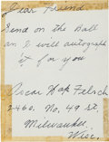 "Autographs:Others, 1950's Oscar ""Happy"" Felsch Handwritten Signed Note...."