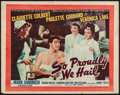 "Movie Posters:War, So Proudly We Hail (Paramount, 1943). Trimmed Half Sheet (22"" X27.75"") Style B. War.. ..."