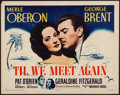 """Movie Posters:Drama, Til We Meet Again (Warner Brothers, 1940). Half Sheet (22"""" X 28"""") Style A. Drama.. ..."""